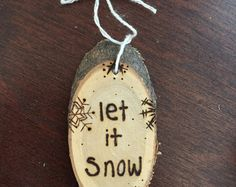 Rustique «Let it Snow» bois brûlé ornement