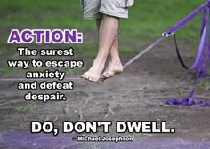 Do, don't dwell. #Anxiety