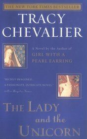 I love this book! such a great step back in time with a great live story.  The Lady and the Unicorn-Tracey Chevalier