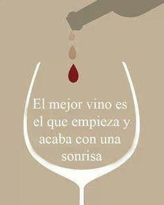 El mejor vino es el que empieza y acaba con una sonrisa