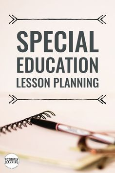 Use lesson planning to reach every learner. Tips and tricks for creating lesson plans for the special education setting. #specialeducation #lessonplans #inclusion