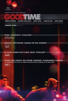 Tumblr New Poster for Good Time Starring Robert Pattinson