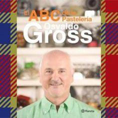 Categoría: Libros - Producto: El Abc De La Pasteleria  - Osvaldo Gross - Envase: Unidad - Presentación: X Unid.