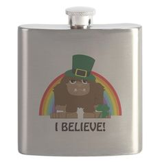 I Believe! Leprechaun Bigfoot Flask on CafePress.com