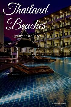 Thailand beaches hotels to stay at for luxury on a budget