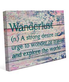 Look at this #zulilyfind! 'Wanderlust' Definition Wrapped Canvas #zulilyfinds