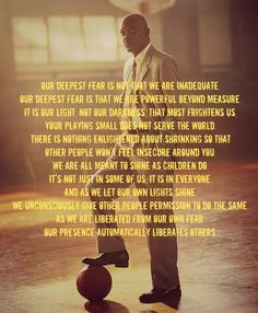 Maryanne Williamson--Our deepest fear Fear Quotes, Movie Quotes, True Quotes, Coach Carter Quotes, Our Deepest Fear Quote, Fear Tattoo, Powerful Beyond Measure, Nanny Jobs, Health And Wellness Coach