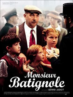 MONSIEUR BATIGNOLE (2001) Gérard   Jugnot Durant l'ocupació nazi de París, el xarcuter Batignole no vol problemes. Però seran inevitables ja que no vol ser un delator.