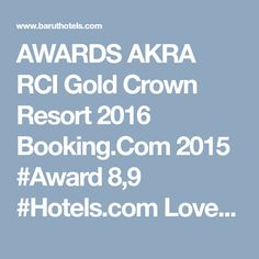 AWARDS AKRA RCI Gold Crown Resort 2016 Booking.Com 2015 #Award 8,9 #Hotels.com Loved by Guests 2016 - Gold Award Tripadvisor Traveller's Choice 2015 Trip. Crown Resorts, Gold Crown, Antalya, Trip Advisor, Awards, Hotels, Golden Crown