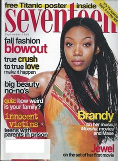Sept. 1998: Brandy talked about her music and Moesha . But did she also talk about her feud with Monica? The Titanic poster inside is undoubtedly a Leo poster. Also Jewel was in a movie?!