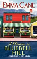 A Promise at Bluebell Hill - Emma Cane (Avon - Feb 2014)