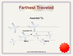 This printable certificate for a high school or college class reunion features airplanes to indicate the winner has traveled the farthest to attend. Free to download and print