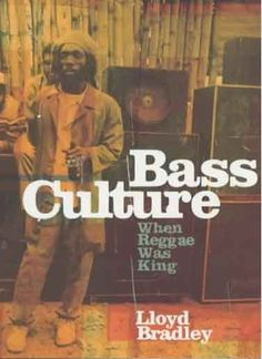 Lloyd Bradley - Bass Culture: When Reggae Was King [Paperback] I Love Books, Great Books, My Books, Reggae Music, My Music, Local Music, Rastafarian Culture, Reggae Artists, Jamaican Music