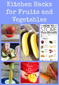 Simple Kitchen Hacks for Fruits and Vegetables