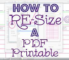 How to Re-Size a PDF Printable - Mama's Got It Together