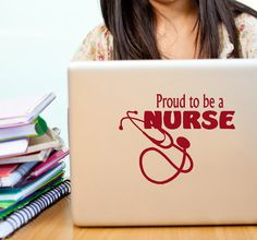 Proud to be a Nurse vinyl decal car window graphic sticker, laptop, wall, graduation gift for medical student, Rn , LPN