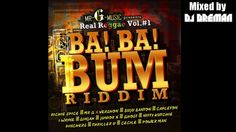 Ba! Ba! Bum Riddim Mix (March 2014, Mr. G Music) @DJDreman