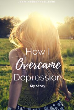 How I Began Living Without Depression. For Women Recovering from Depression and Battling Depression.