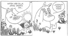 """<b>""""I only want to live in peace and plant potatoes and dream!""""</b> The magical Moominvalley of Tove Jansson& imagination contains all you need to know for life. Tove Love, Take A Smile, Tove Jansson, Smart Quotes, Beautiful Mind, Little My, Comic Character, Me As A Girlfriend, Comic Strips"""