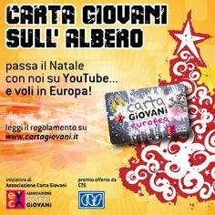 """Video-contest """"Carta Giovani sull'albero"""".  Partecipa e vinci un viaggio in Europa: http://cartagiovani.it/news/2012/11/27/video-contest-carta-giovani-sullalbero-e-voli-europa"""