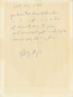 "Robbie Kreiger of The Doors handwritten signed musical notation and lyrics for ""Light My Fire"".   Rock 'n' Roll Auction, Lot 152 / December 18th, 2013  https://www.profilesinhistory.com/auctions/rock-roll-auction-59-2/"
