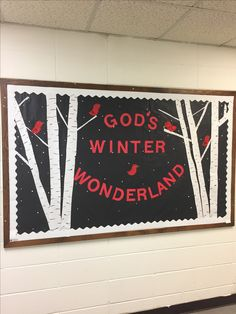 God's Winter Wonderland bulletin board at Noblesville Methodist Preschool. We used a black background, white river birch trees, and Cardinal style red birds to create this winter scene to get through January and February. Snowflakes were also added with white paint and glitter.