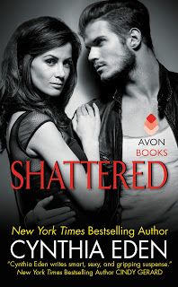 Ramblings From This Chick: ARC Review: Shattered by Cynthia Eden