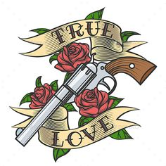 Buy Tattoo with Revolver and Roses by on GraphicRiver. Tattoo Revolver and Rose flowers with love banner. Zip file: Editable AI EPS 10 and high res. Revolver Tattoo, Dagger Tattoo, Tatuagem Guns N Roses, Future Tattoos, Tattoos For Guys, Old School Rose, Muster Tattoos, Tatuagem Old School, Tattoo Project