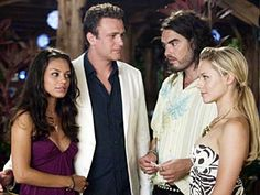 Forgetting Sarah Marshall- one of my all time faves