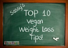Vegan Weight Loss Top 10 Tips You Can Start TODAY - By now you might have heard about the great success people have with the vegan weight loss diet.