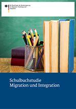 Titel der Broschüre Schulbuchstudie Migration und Integration