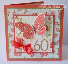 Stampin' Up! UK Order Online 24/7 - Julie Kettlewell: Special 60th Card