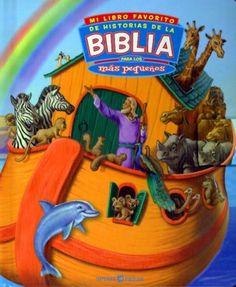 Mi Libro Favorito de Historias de la Biblia: Para los Mas Pequenos (Spanish Edition) by Fuzz Garland, http://www.amazon.com/dp/1403719853/ref=cm_sw_r_pi_dp_DSHssb0XK6V1V