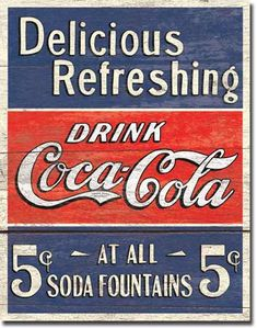Coke Delicious 5 Cents Tin Sign, $8.95