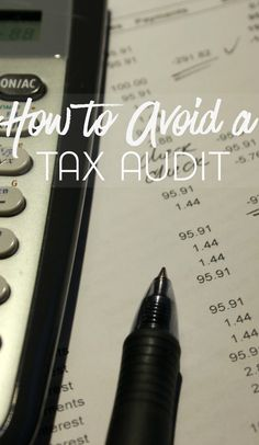 The end of the year is approaching and sooner than we realize, it will be time to file taxes. Here are a few tips for how to avoid a tax audit.