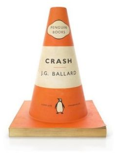 Crash, de J.G. Ballard