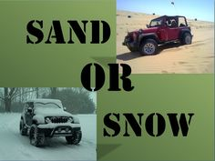 Sand or Snow? #Jeep