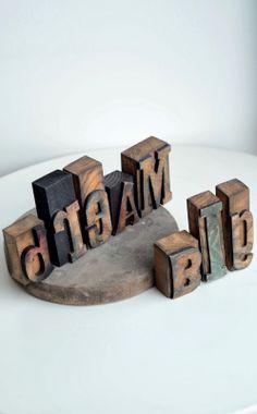 DREAM BIG czyli rzecz o rekonstrukcji wooden letters www.littlewood.pl