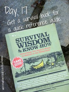 Day 17 Challenge: Get a survival book to use as a quick reference guide. Keep it in your bug out bag | PreparednessMama.com