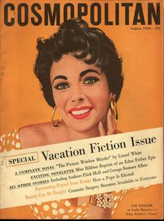 Elizabeth Taylor by Jon Whitcomb, Cosmo, August 1956 Elizabeth Taylor, Marlene Dietrich, Brigitte Bardot, Vintage Magazines, Vintage Ads, Vintage Images, Golden Age Of Hollywood, Classic Hollywood, Vintage Hollywood