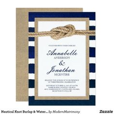 Nautical Knot Navy Stripes Rustic Bridal Shower Invitations are classic navy nautical style. Love the burlap accents too. Nautical Wedding Invitations, Nautical Wedding Theme, Rustic Bridal Shower Invitations, Bridal Shower Cards, Engagement Party Invitations, Save The Date Invitations, Nautical Party, Nautical Baptism, Wedding Colors