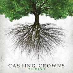 Casting Crowns - Thrive.  LVCCLD
