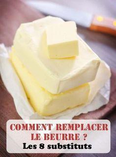 Comment remplacer le beurre ? Les 8 meilleurs substituts