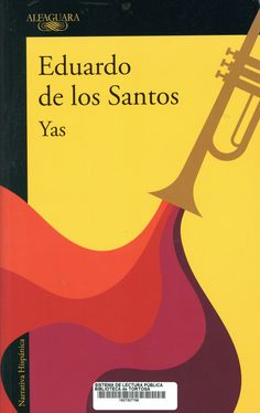 Santos, Eduardo de los. Yas. Barcelona : Alfaguara, enero de 2020 Broadway, Barcelona, Novels, Saints, January, Reading, Barcelona Spain, Romance Novels