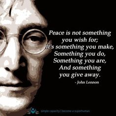 John Lennon on peace. Great Quotes, Quotes To Live By, Me Quotes, Inspirational Quotes, Peace And Love Quotes, Crazy Quotes, Motivational, Spiritual Quotes, Positive Quotes
