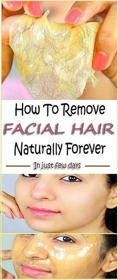 How To Remove Facial Hair Naturally Forever