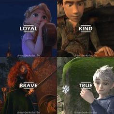 Loyal , Kind , Brave , True ❄ Do you realize that the characters that fans ship are across from each other, like Hiccup and Merida, and Jack and Rapunzel? I see this in most Big Four pins. lol XD