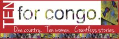 Ten for Congo: One Country. Ten Women. Countless Stories