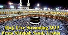 Live Hajj Transmission From Makkah Saudi Arabia