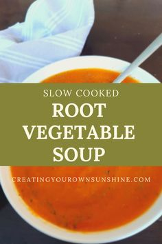 Slow cooked root vegetable soup is something everyone should learn how to cook. There are fewer things in life more comforting than a hot bowl of soup on a cold winter's day! Bowl Of Soup, Root Vegetables, Learn To Cook, Lunch Ideas, Slow Cooker, Sunshine, Cold, Fruit, Cooking
